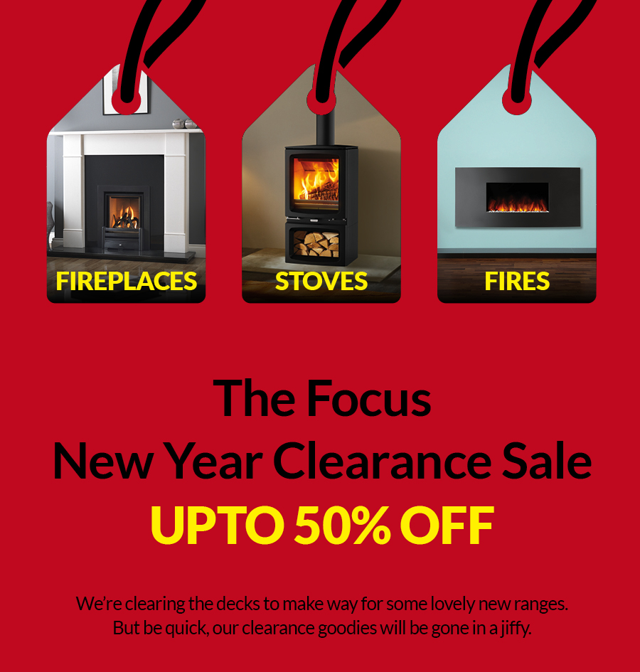 The Focus Clearance Sale - Save upto 50% off Stoves, fireplaces, fires